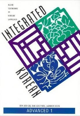 Integrated Korean By Lee, Eun-Joo/ Park, Duk-Soo/ Yeon, Jaehoon