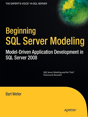 Beginning SQL Server Modeling By Weller, Bart