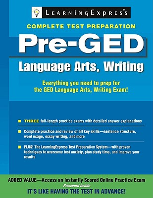 Pre-GED: Language Arts, Writing By Learningexpress (COR)